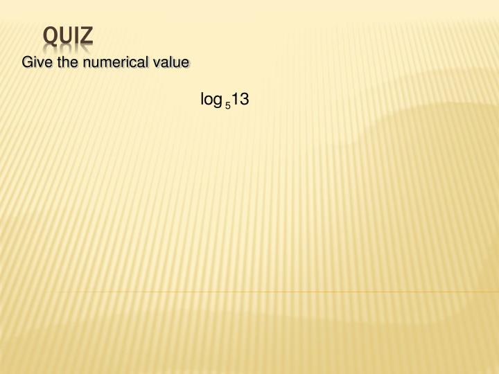 Give the numerical value