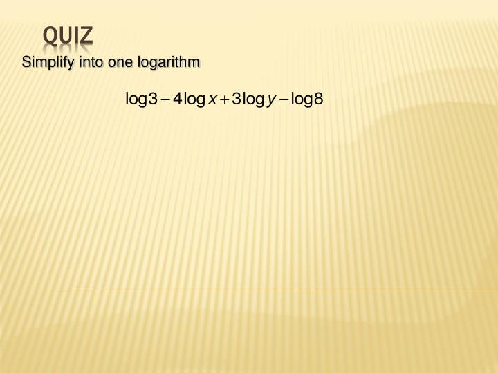 Simplify into one logarithm