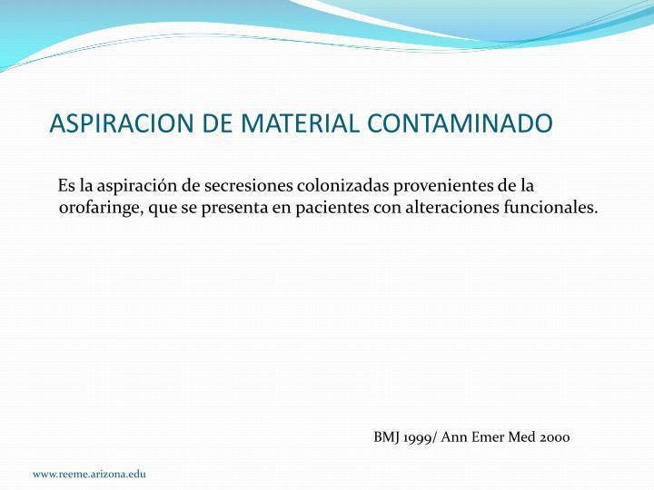 ASPIRACION DE MATERIAL CONTAMINADO