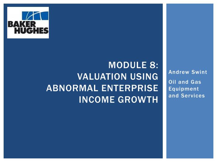 Module 8 valuation using abnormal enterprise income growth