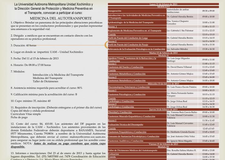 La Universidad Autónoma Metropolitana Unidad Xochimilco y la Dirección General de Protección y Medicina Preventiva en el Transporte, convocan a participar al curso: