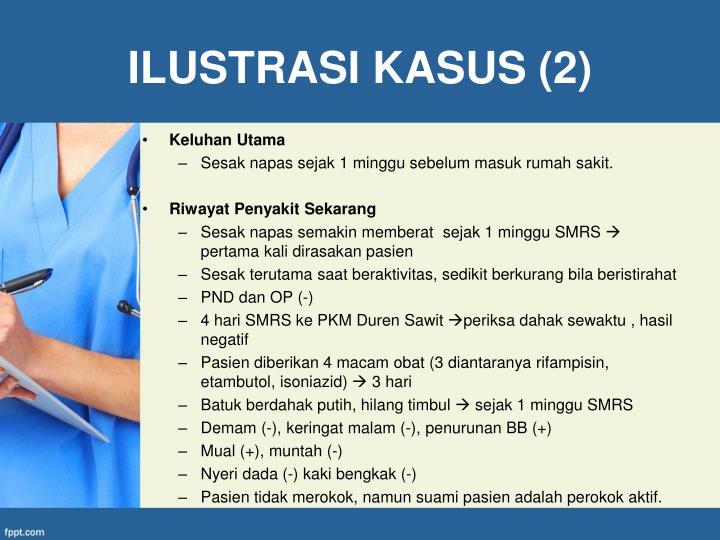 ILUSTRASI KASUS (2)