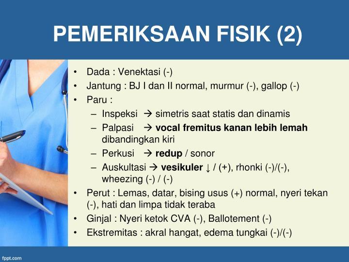 PEMERIKSAAN FISIK (2)