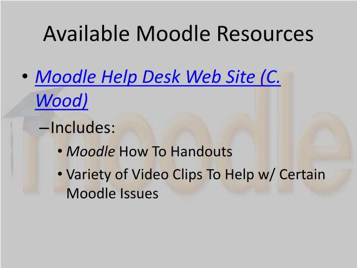 Available Moodle Resources