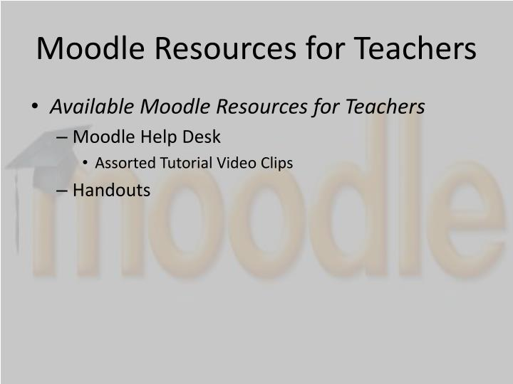 Moodle Resources for Teachers