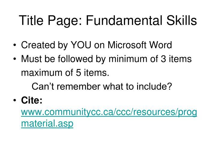 Title Page: Fundamental Skills
