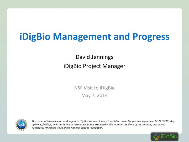 Idigbio management and progress