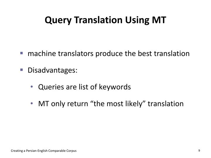 Query Translation Using MT