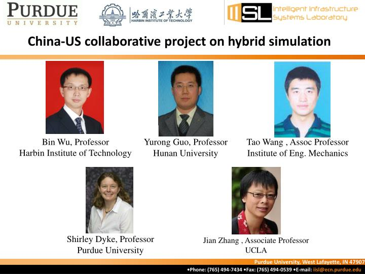 China-US collaborative project on hybrid simulation
