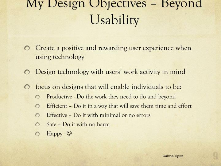 My Design Objectives – Beyond Usability