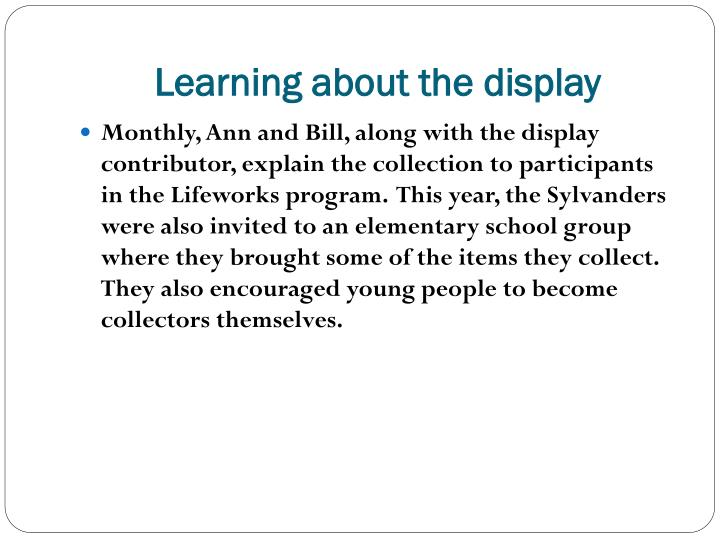 Learning about the display