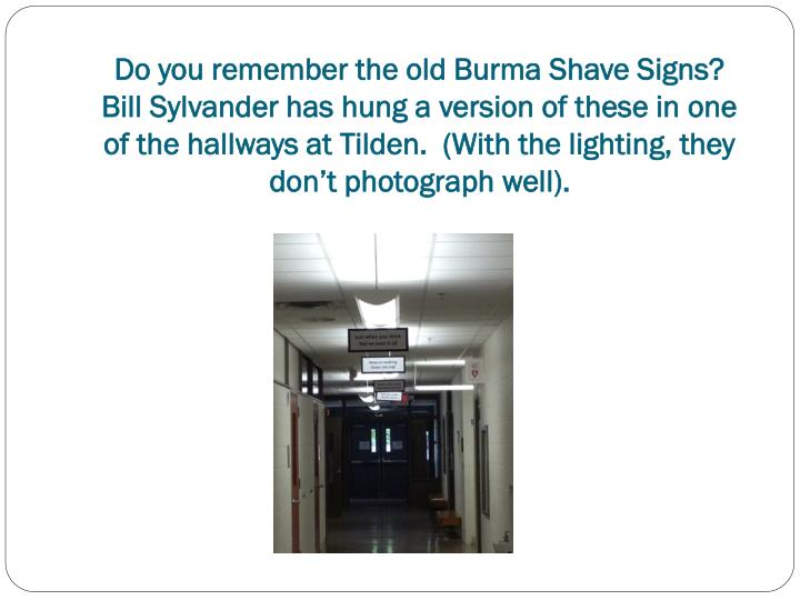 Do you remember the old Burma Shave Signs?
