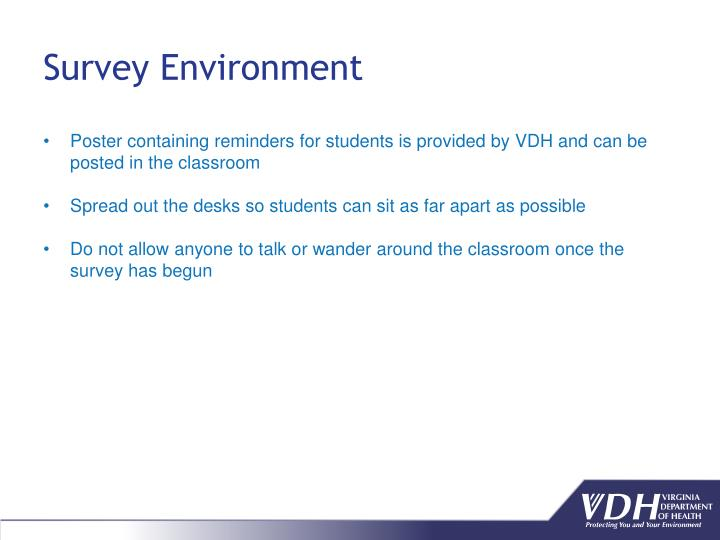 Survey Environment