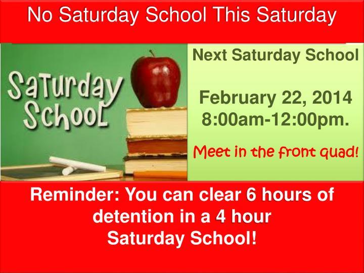 Next Saturday School