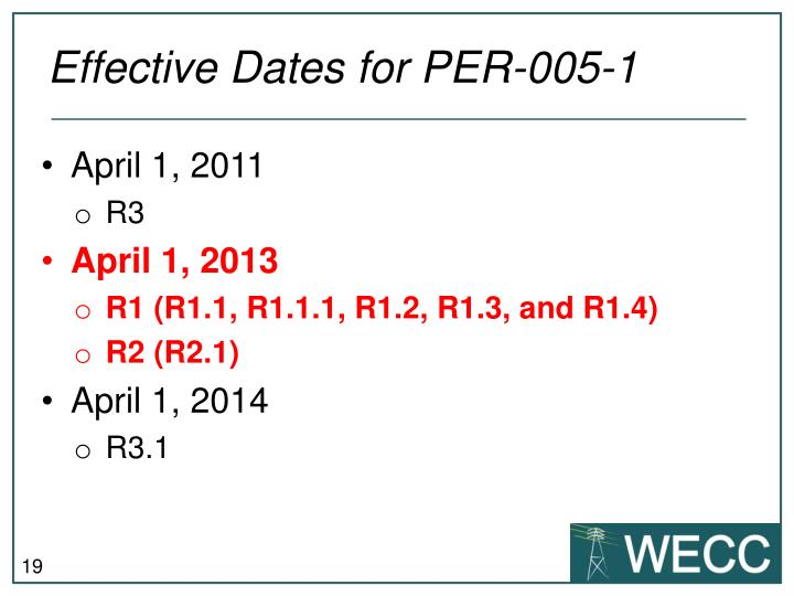 Effective Dates for PER-005-1