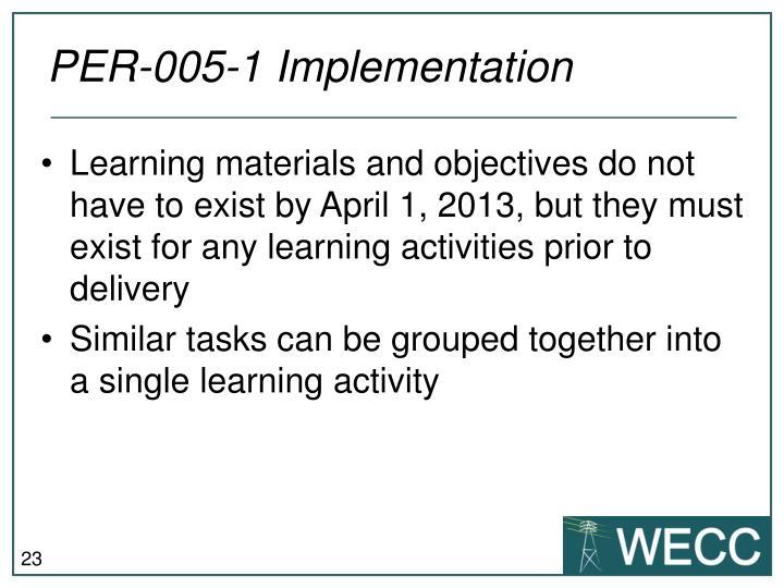 PER-005-1 Implementation