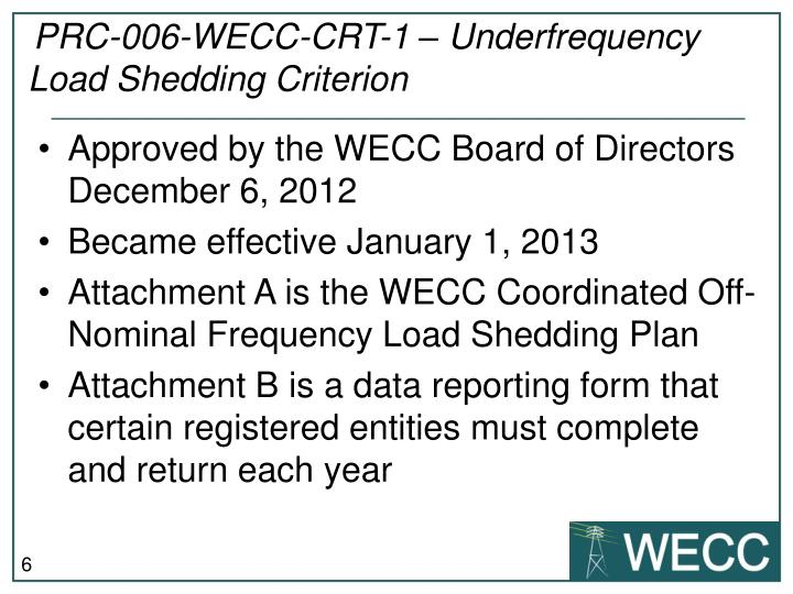 PRC-006-WECC-CRT-1 – Underfrequency Load Shedding Criterion