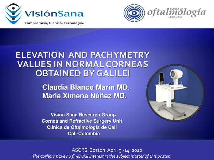 ELEVATION  AND PACHYMETRY VALUES IN NORMAL CORNEAS OBTAINED BY GALILEI