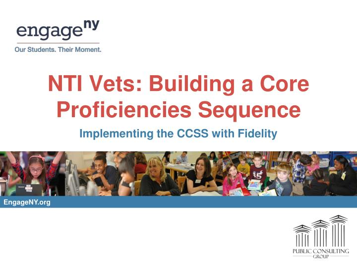 Nti vets building a core proficiencies sequence