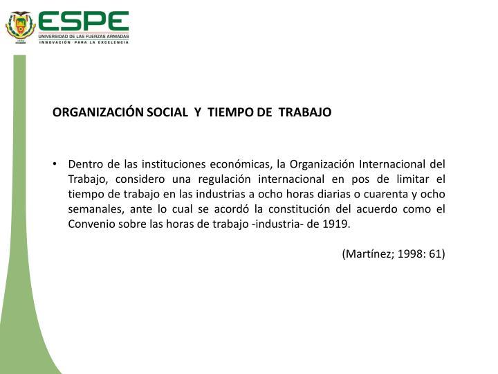 ORGANIZACIÓN SOCIAL  Y  TIEMPO DE  TRABAJO