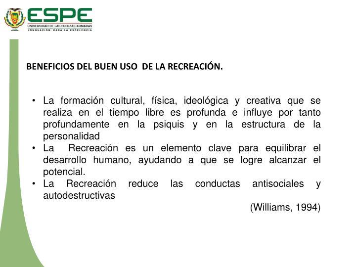 BENEFICIOS DEL BUEN USO  DE LA RECREACIÓN.