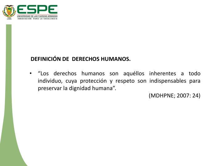 DEFINICIÓN DE  DERECHOS HUMANOS.