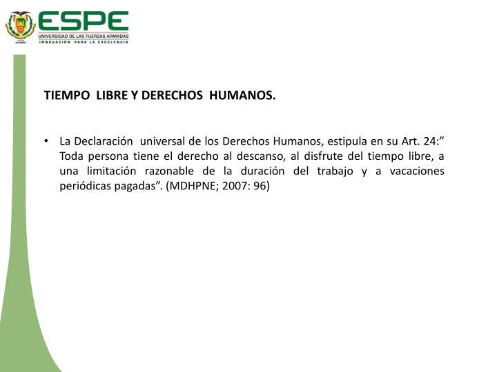 TIEMPO  LIBRE Y DERECHOS  HUMANOS.