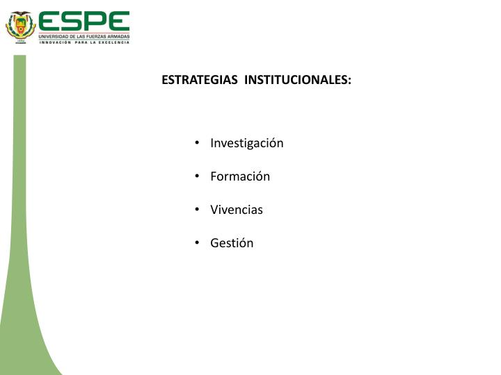 ESTRATEGIAS  INSTITUCIONALES:
