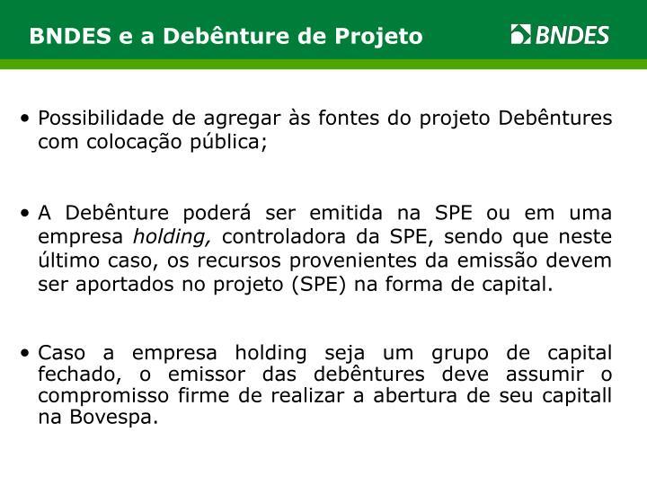 BNDES e a Debênture de Projeto