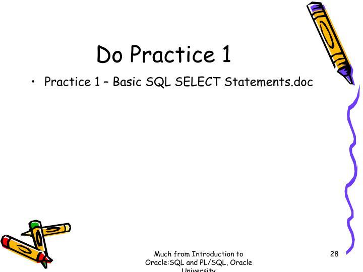 Do Practice 1