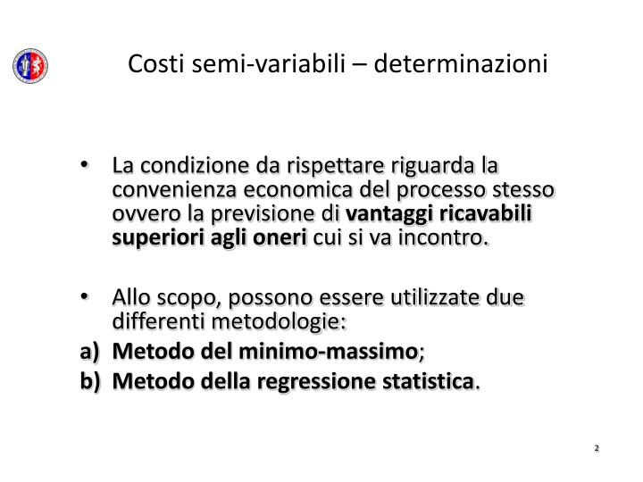 Costi semi variabili determinazioni
