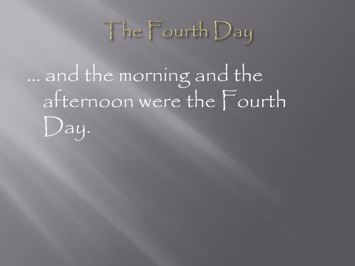 The Fourth Day
