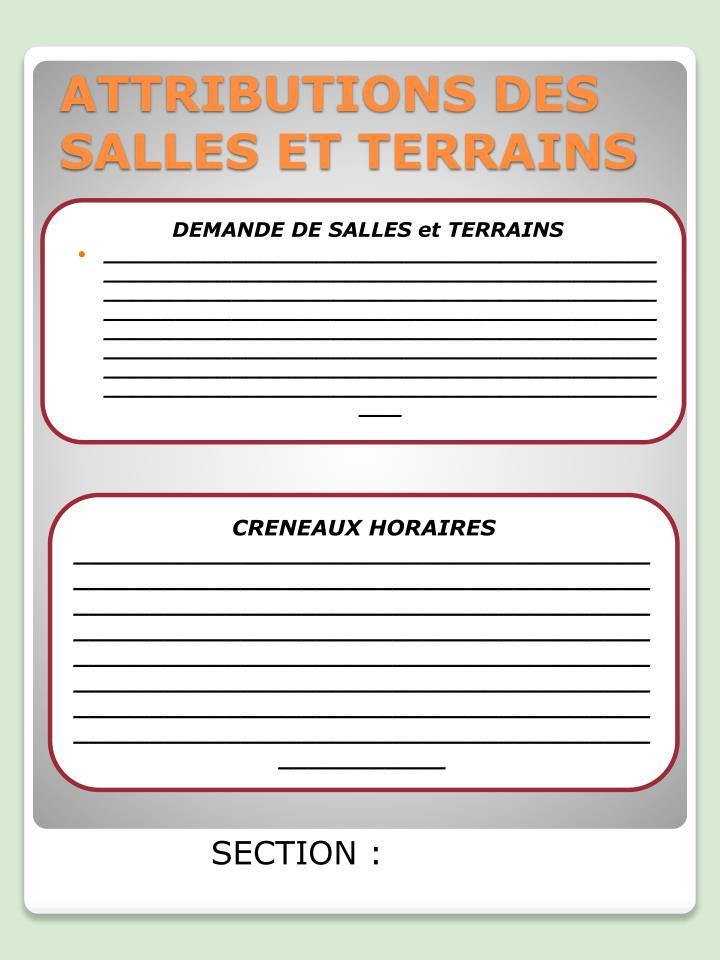 DEMANDE DE SALLES et TERRAINS