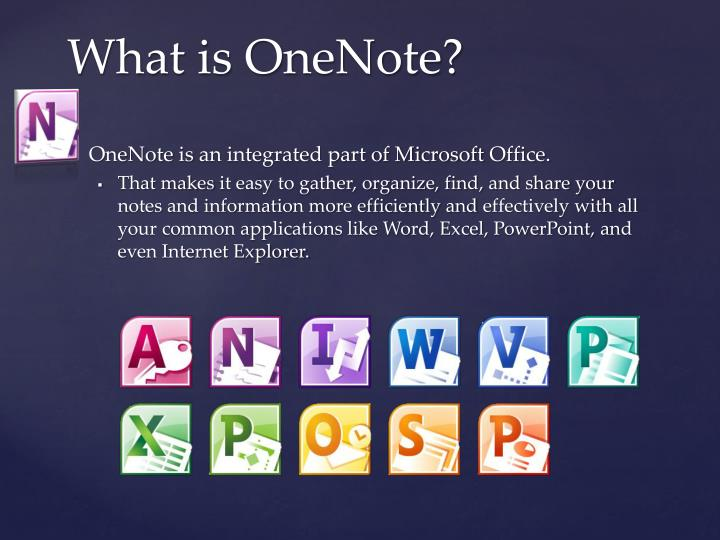 What is OneNote?