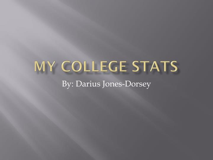 My college stats