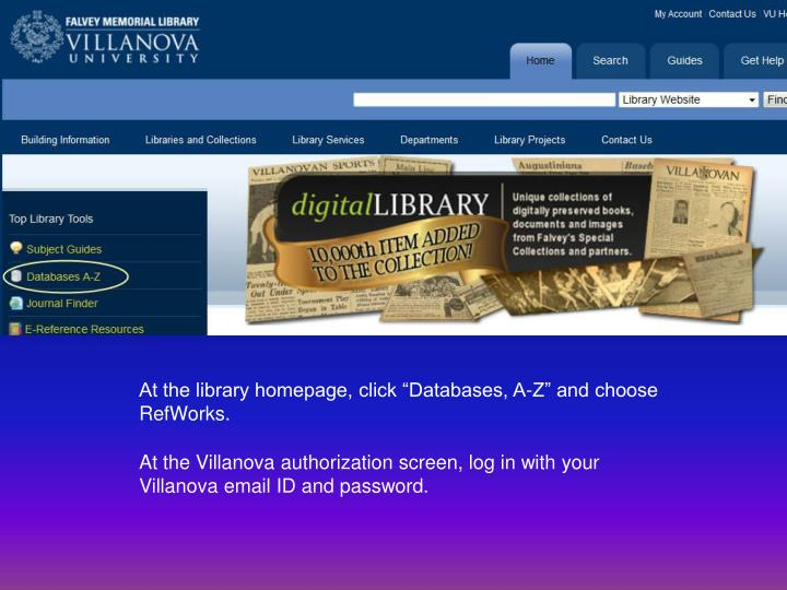 "At the library homepage, click ""Databases, A-Z"" and choose"