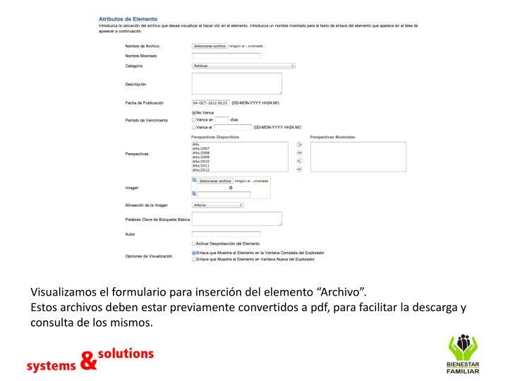 Visualizamos el formulario para inserci