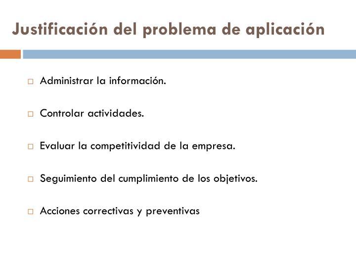 Justificación del problema de aplicación