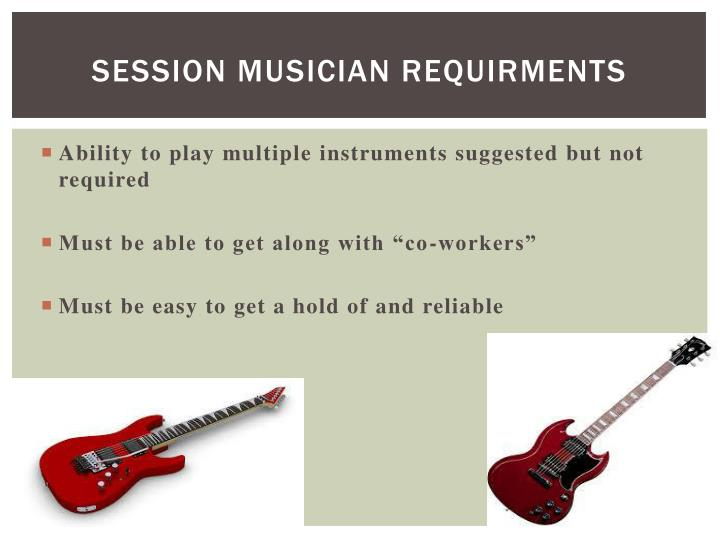 Session musician requirments