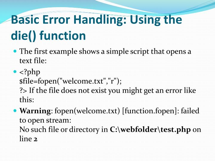 Basic Error Handling: Using the die() function