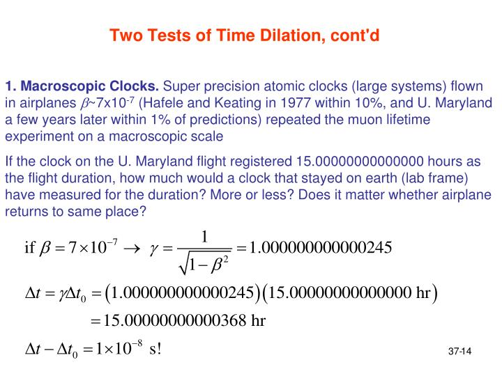 Two Tests of Time Dilation, cont'd