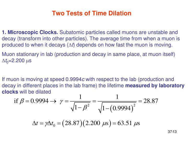 Two Tests of Time Dilation