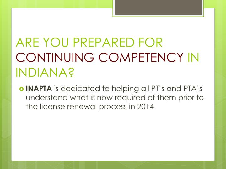 Are you prepared for continuing competency in indiana