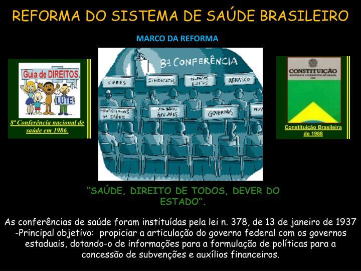 REFORMA DO SISTEMA DE SAÚDE BRASILEIRO