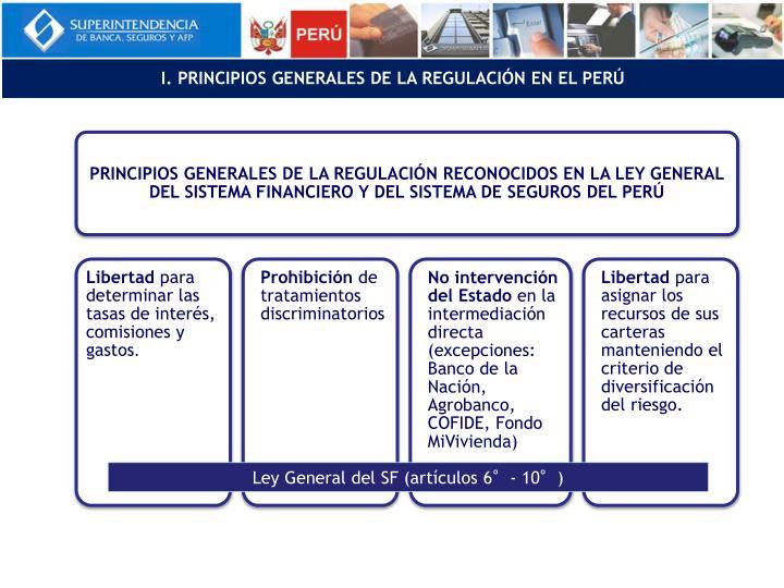 I. PRINCIPIOS GENERALES DE LA REGULACIÓN EN EL PERÚ