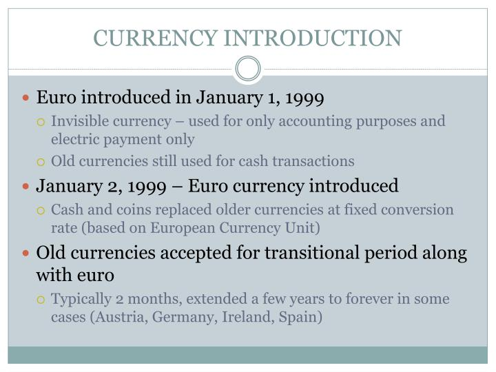 CURRENCY INTRODUCTION