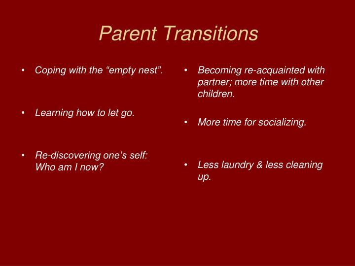 Parent Transitions