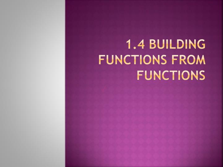 1 4 building functions from functions