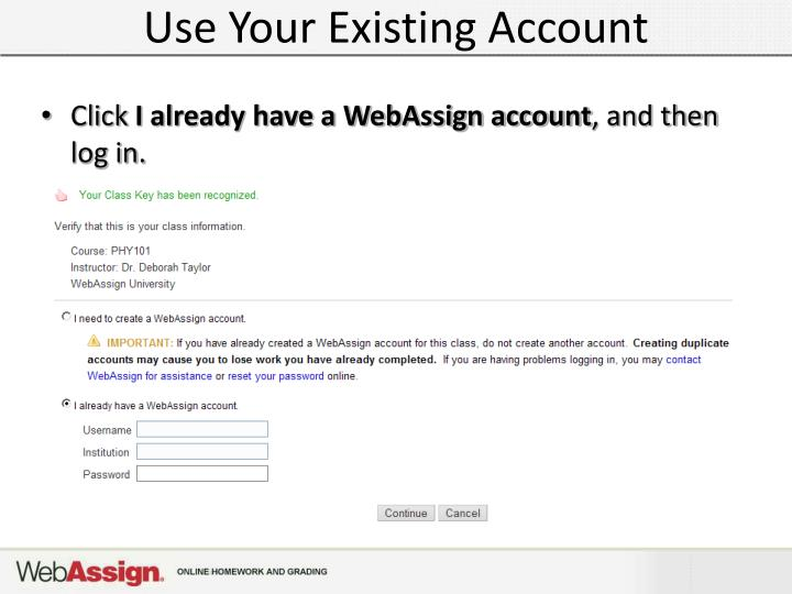 Use Your Existing Account