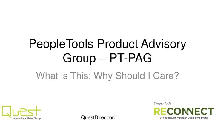 Peopletools product advisory group pt pag